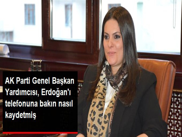 """Cumhurbaşkanı Erdoğan'ı telefonuna """"Reis"""" diye kaydetti"""