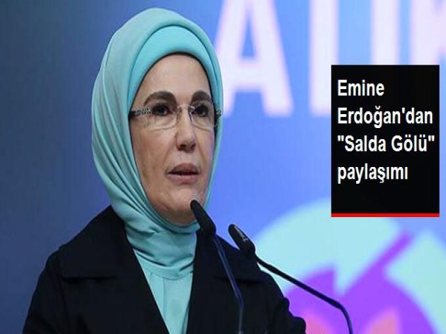 Erdoğan'dan salda gölü paylaşımı