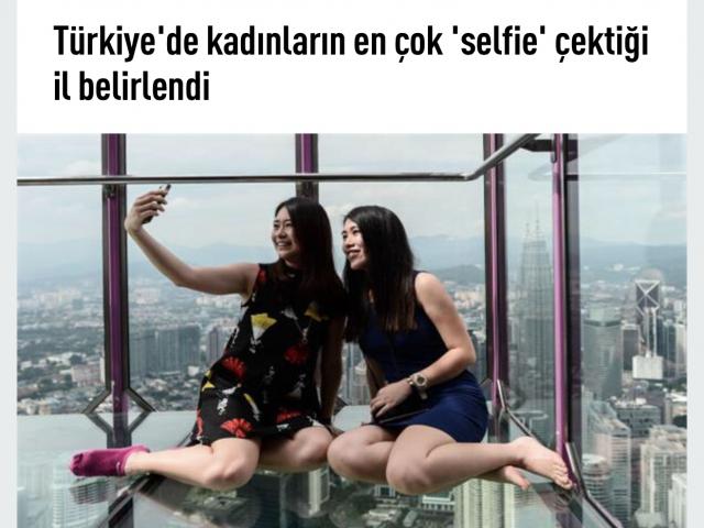 İşte en çok selfie çekilen iller