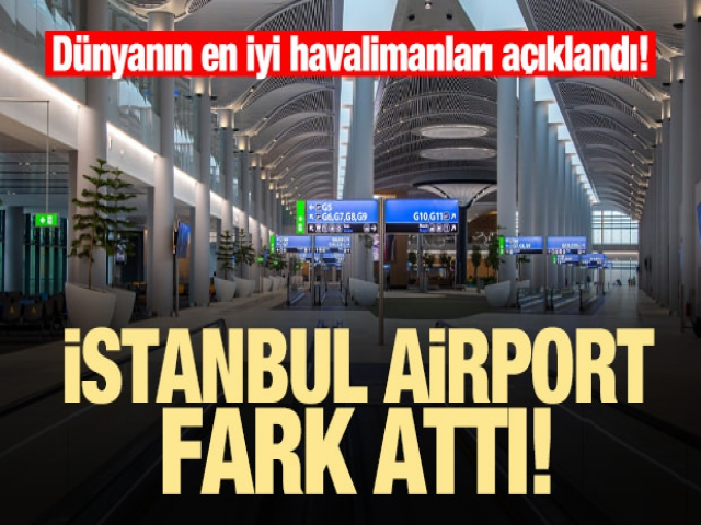 Dünyanın en iyi havalimanları açıklandı!