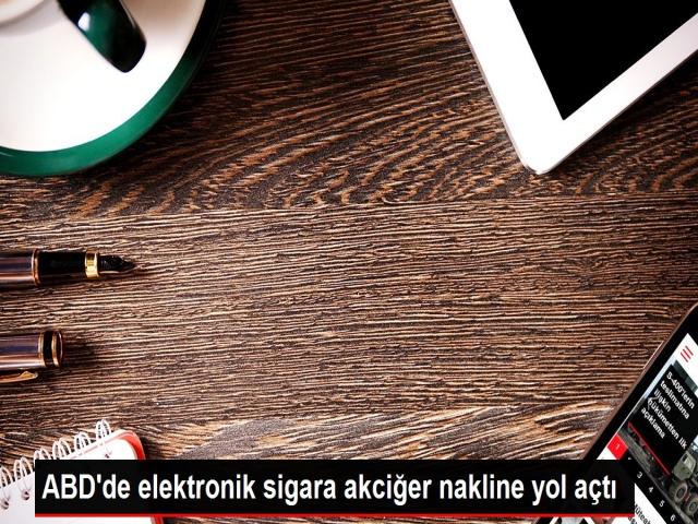 Elektronik sigara akciğer nakline yol açtı