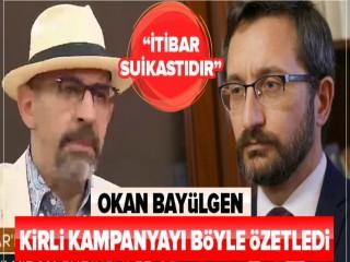 """Okan Bayülgen,""""İletişim başkanına yapılan itibar suikastıdır"""""""