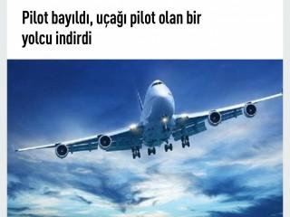 Pilot bayıldı uçağı yolcu indirdi