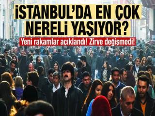 İşte İstanbul'da yaşayanların illere göre listesi