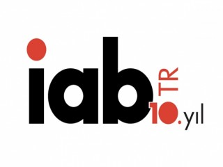 İnteraktif Reklamcılık Derneği (IAB) Türkiye'de 10. Yılını Kutluyor.
