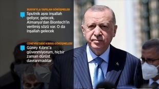 Cumhurbaşkanı Erdoğan: Aşı tedariğinde sıkıntı yaşamayacağız