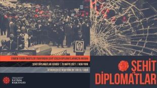 Cumhurbaşkanlığı İletişim Başkanlığının düzenlediği 'Şehit Diplomatlar Sergisi' New York&#