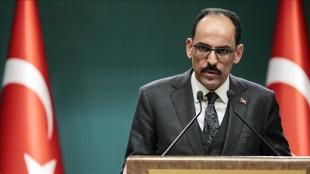 Cumhurbaşkanlığı Sözcüsü Kalın, İsrail'in Gazze'ye düzenlediği hava saldırısını kınadı